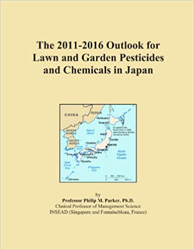 Book The 2011-2016 Outlook for Lawn and Garden Pesticides and Chemicals in Japan