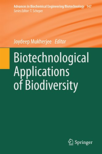 Biotechnological Applications of Biodiversity (Advances in Biochemical Engineering/Biotechnology Book 147) (English Edition)