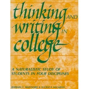 Thinking and Writing in College: A Naturalistic Study of Students in Four Disciplines