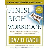 img - for The Finish Rich Workbook: Creating a Personalized Plan for a Richer Future (Get out of debt, Put your dreams in action and achieve Financial Freedom [Paperback] [2003] 1st Workbook Ed. David Bach book / textbook / text book
