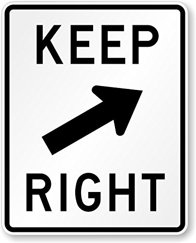 Amazon Keep Right Arrow Symbol Sign 30 X 24 Office Products