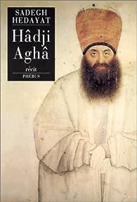HADJI AGHA par Sadegh Hedayat
