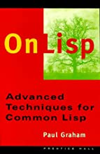 On Lisp: Advanced Techniques for Common Lisp