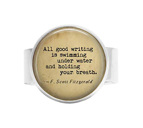 Fitzgerald 20 Piece - F. Scott Fitzgerald Quote - All Good Writing is Swimming Under Water Holding Your Breath Adjustable Ring