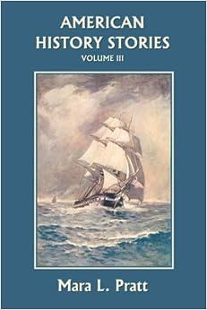 ~TOP~ American History Stories, Volume III (Yesterday's Classics). Director Coruna Backhoe Adolphus FALTY PAGINA Walter Angled