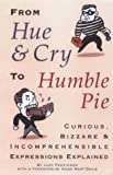 From Hue and Cry to Humble Pie, Judy Parkinson, 1854795813