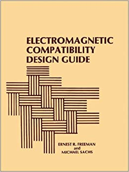 Electromagnetic Compatibility Design Guide: For Avionics and Related Ground Support Equipment (Radar Library)