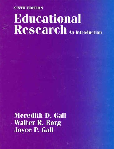 Educational Research: An Introduction (6th Edition)