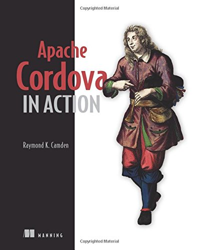 Apache Cordova in Action by O'Reilly Media
