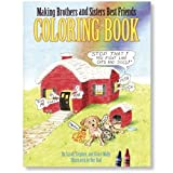 Making Brothers and Sisters Best Friends Coloring Book, Sarah Mally, 097194055X