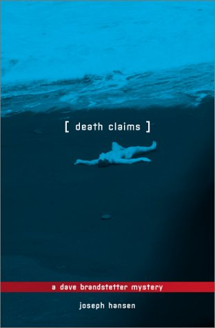 Death Claims: A Dave Brandstetter Mystery (Dave Brandstetter Mysteries) by Brand: Alyson Books