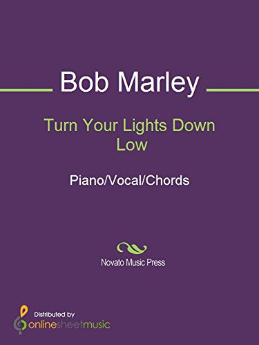 Turn Your Lights Down Low Kindle Edition By Bob Marley Arts