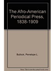 The Afro-American Periodical Press, 1838-1909