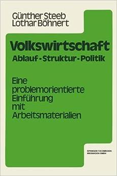 Book Volkswirtschaft: Ablauf, Struktur, Politik. Eine problemorientierte Einf????hrung (German Edition) by G????nther Steeb (1979-01-01)