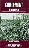 Guillemont: Somme (Battleground Europe)
