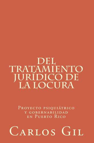 Descargar Libro Del Tratamiento Jurídico De La Locura Carlos Gil