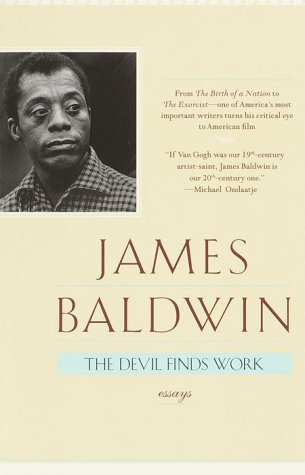 The Devil Finds Work: Essays