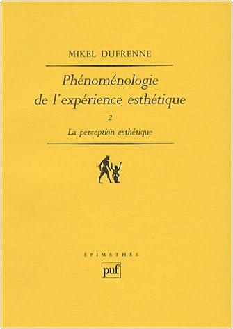 Livre gratuits Phénoménologie de l'expérience esthétique pdf, epub
