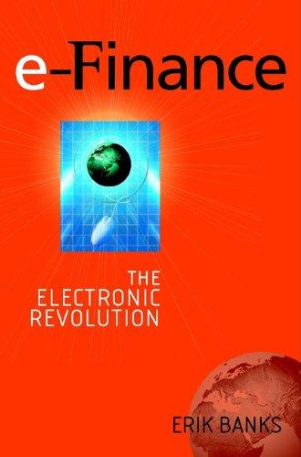 Download e-Finance: The Electronic Revolution Pdf