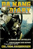 img - for Da Nang Diary: A Forward Air Controller's Year of Combat over Vietnam book / textbook / text book
