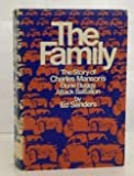 img - for The Family, The Story of Charles Manson's Dune Buggy Attack Battalion book / textbook / text book
