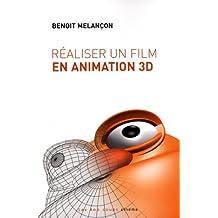 Réaliser un film en animation 3D