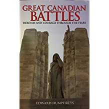 Great Canadian Battles