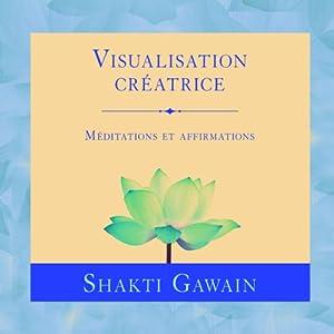 Visualisation créatrice | Livre audio