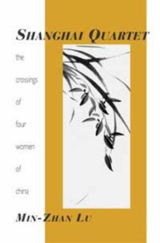 Shanghai Quartet: The Crossings of Four Women in China (Emerging Writers in Creative Non-Fiction)