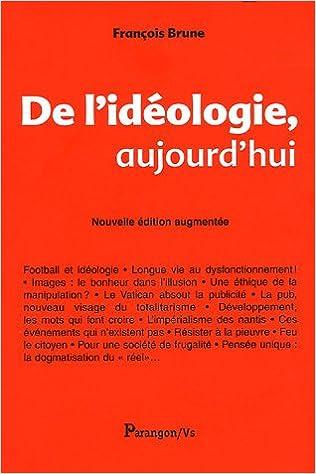 En ligne téléchargement gratuit De l'idéologie, aujourd'hui epub, pdf