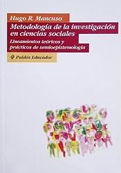 Metodologia de la Investigacion en Ciencias Sociales: Lineamientos Teoricos y Practicos de Semioepistemologia (Who Regional Publications) (Spanish Edition)