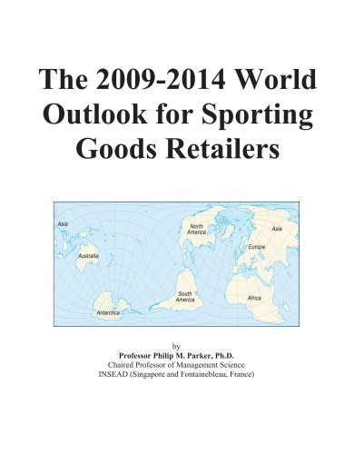 The 2009-2014 World Outlook for Sporting Goods Retailers