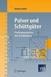 Pulver und Schüttgüter: Fließeigenschaften und Handhabung (VDI-Buch) (German Edition)