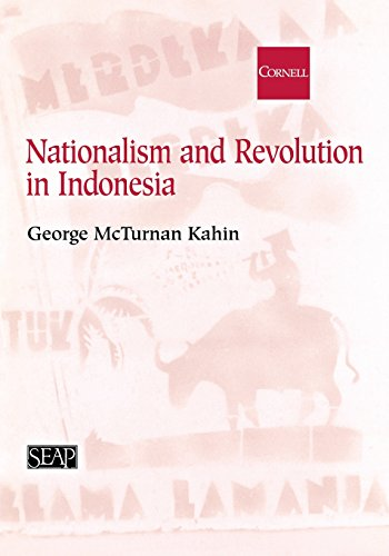 Nationalism and Revolution in Indonesia (Studies on Southeast Asia, No. 35)