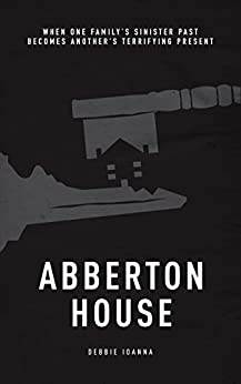 Abberton House by [Ioanna, Debbie]