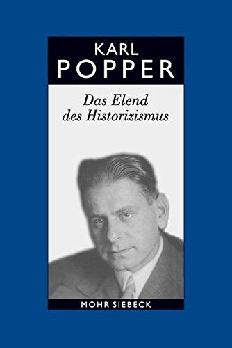 Gesammelte Werke: Band 4: Das Elend des Historizismus (Karl R. Popper-Gesammelte Werke, Band 4)
