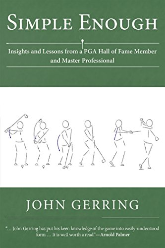 Simple Enough: Insights and Lessons from a Pga Hall of Fame Member and Master ()