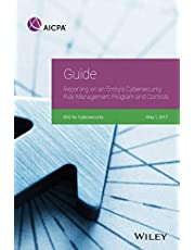 Guide: Reporting on an Entity's Cybersecurity Risk Management Program and Controls, 2017
