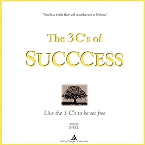The 3 C's of SUCCCESS Audiobook