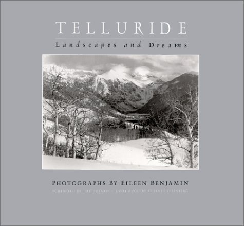 Telluride : Landscapes and Dreams