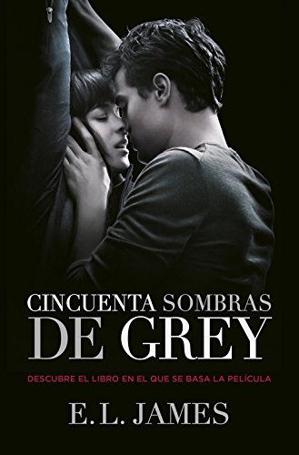Cincuenta sombras de Grey/ Fifty Shades of Grey (Spanish Edition)