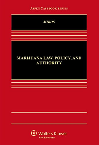 marijuana-law-policy-and-authority-aspen-casebook-series