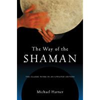 The Way of the Shaman (English Edition)