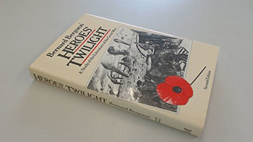 Heroes' Twilight: A Study of the Literature of the Great War
