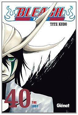 Bleach 40 (Shonen Manga) (Spanish Edition) by Tite Kubo (2012-06-30)