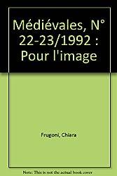 Médiévales, N° 22-23/1992 : Pour l'image