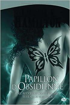 Anita Blake, Tome 9: Papillon d'Obsidienne