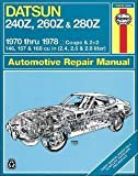 John Harold Haynes: Haynes Datsun 240Z, 260Z, and 280Z Manual, 1970-1978 (Paperback); 1987 Edition