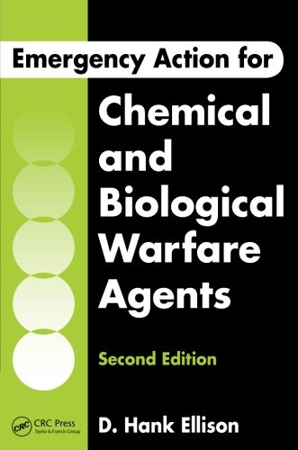 Emergency Action for Chemical and Biological Warfare Agents, Second Edition -  D. Hank Ellison, 2nd Edition, Paperback