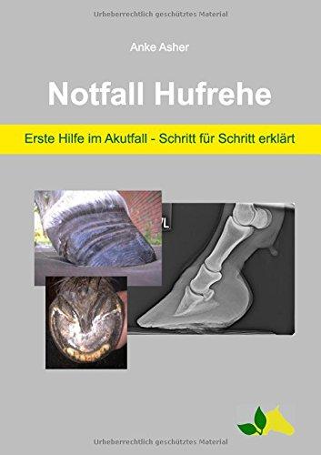 Notfall Hufrehe Erste Hilfe Im Akutfall Schritt Fur Schritt Erklart Anke Asher Lesen Clicagdeli